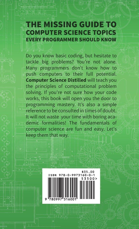 Computer Science Distilled: Learn The Art Of Solvingputational  Problems: Wladston Ferreira Filho: 9780997316001: Amazon: Books