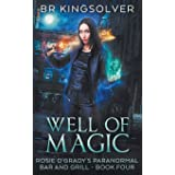 Well of Magic: An Urban Fantasy (Rosie O'Grady's Paranormal Bar and Grill)