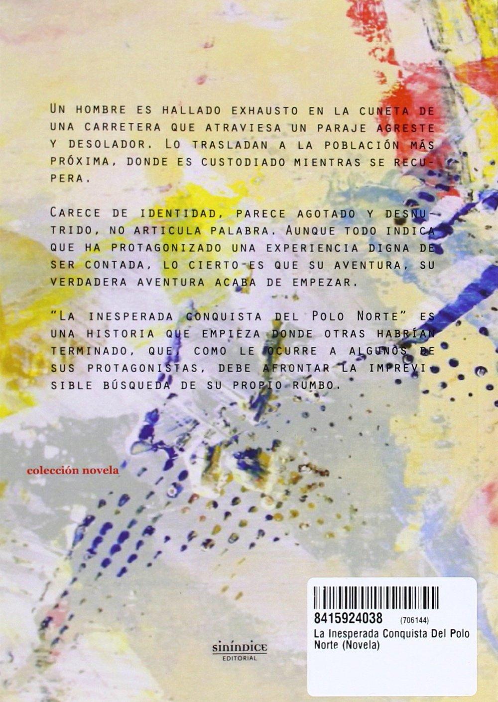 La inesperada conquista del Polo Norte Colección Novela: Amazon.es ...
