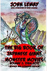 The Big Book of Japanese Giant Monster Movies Vol 2: 1984-2014 (Volume 2) Paperback