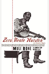 THE MULE-BONE: A COMEDY OF NEGRO LIFE Kindle Edition