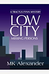 Low City: Missing Persons (A Tractus Fynn Mystery Book 3) Kindle Edition