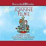 Christmas Cupcake Murder (Hannah Swensen Mysteries, 26)