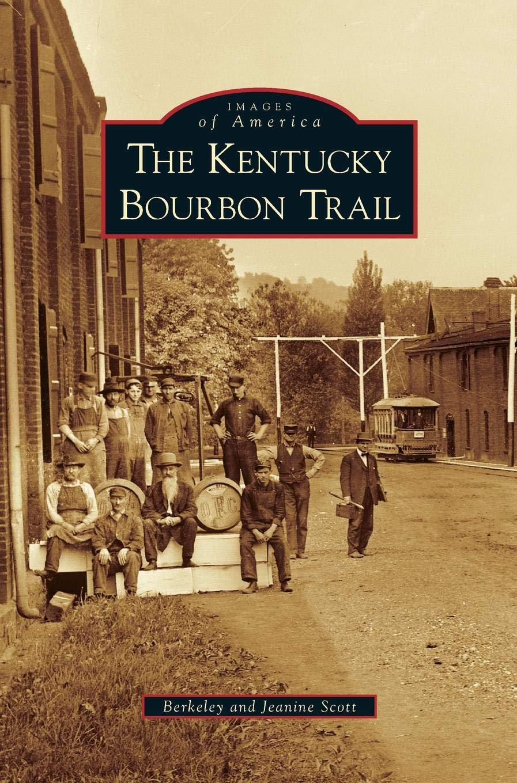 Download Kentucky Bourbon Trail pdf epub