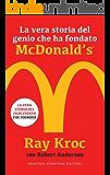 La vera storia del genio che ha fondato McDonald's (eNewton Saggistica)