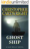Ghost Ship (Sam Reilly Book 17)
