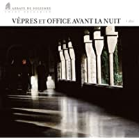 Vêpres et Office avant la nuit