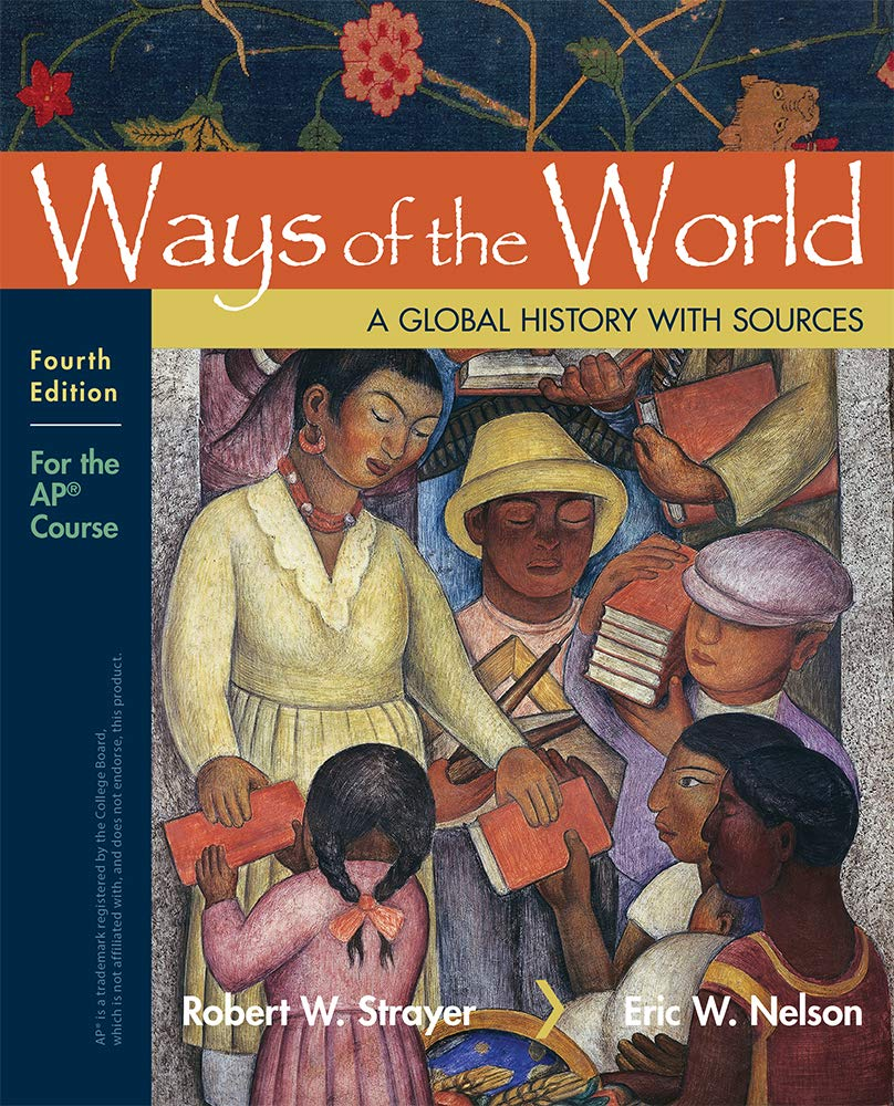 Ways of the World with Sources: For the AP® Course by Bedford/St. Martin's