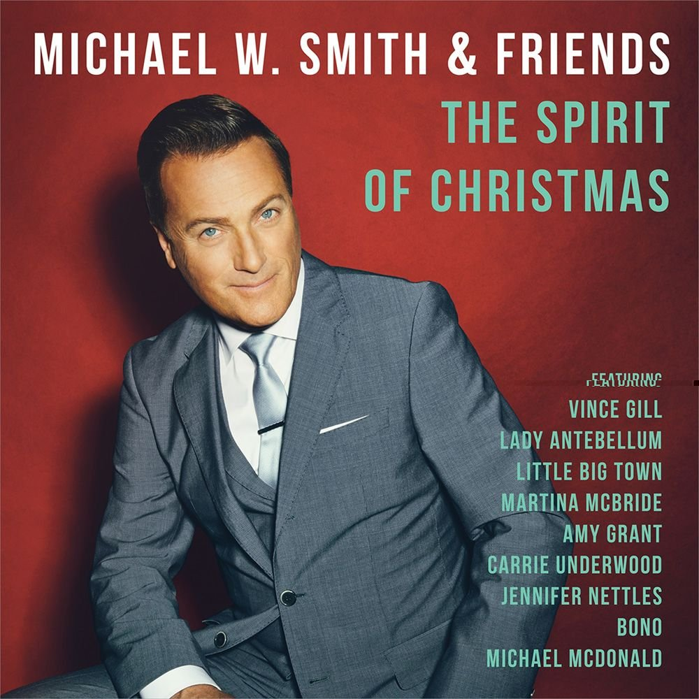 Michael W Smith - The Spirit Of Christmas - Amazon.com Music