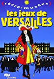 Les jeux de Versailles