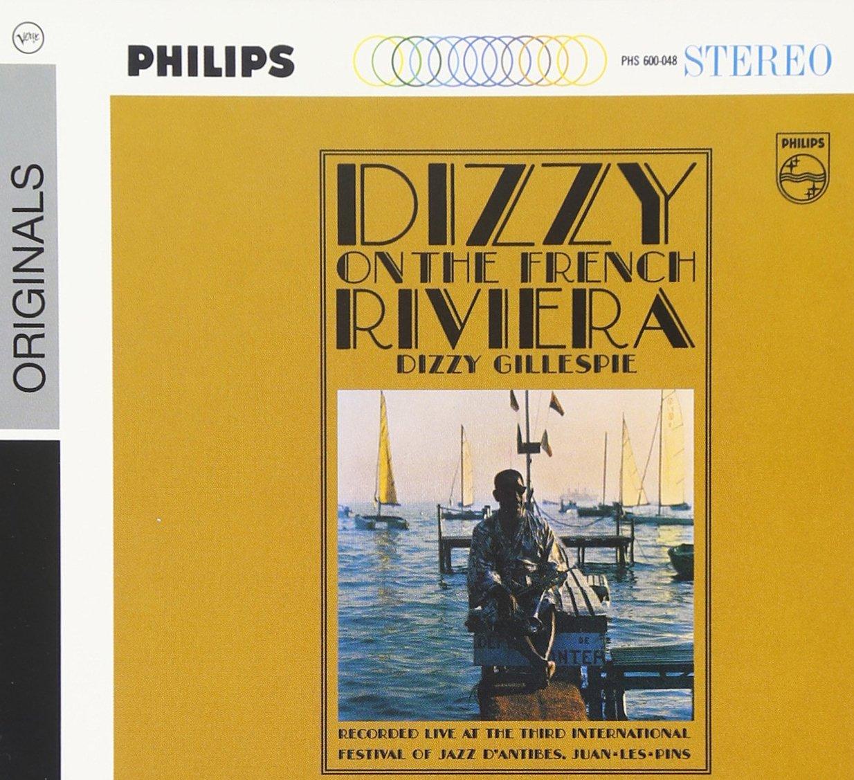 Dizzy On The French Riviera by Gillespie, Dizzy