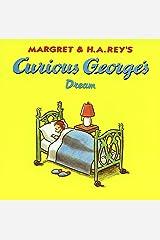 Curious George's Dream Kindle Edition