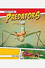 Insects as Predators (Insects As…) Kindle Edition