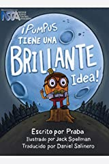 ¡Pumpus Tiene una Brillante Idea!: Spanish Edition of Pumpus Has a Glowing Idea! Hardcover