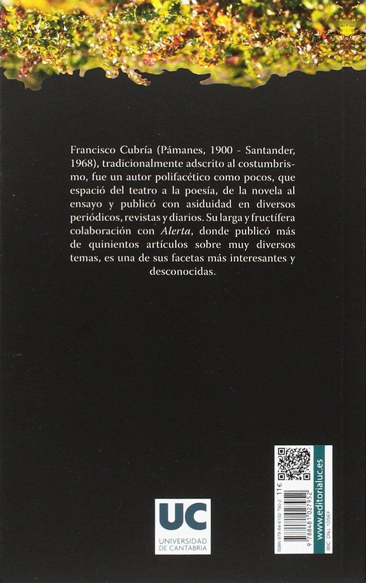Flores, paisajes y gatos sin alas. Selección de artículos publicados en Alerta (1943-1968).: Francisco Cubría Sainz: 9788481027952: Amazon.com: Books
