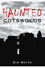 Haunted Cotswolds Kindle Edition