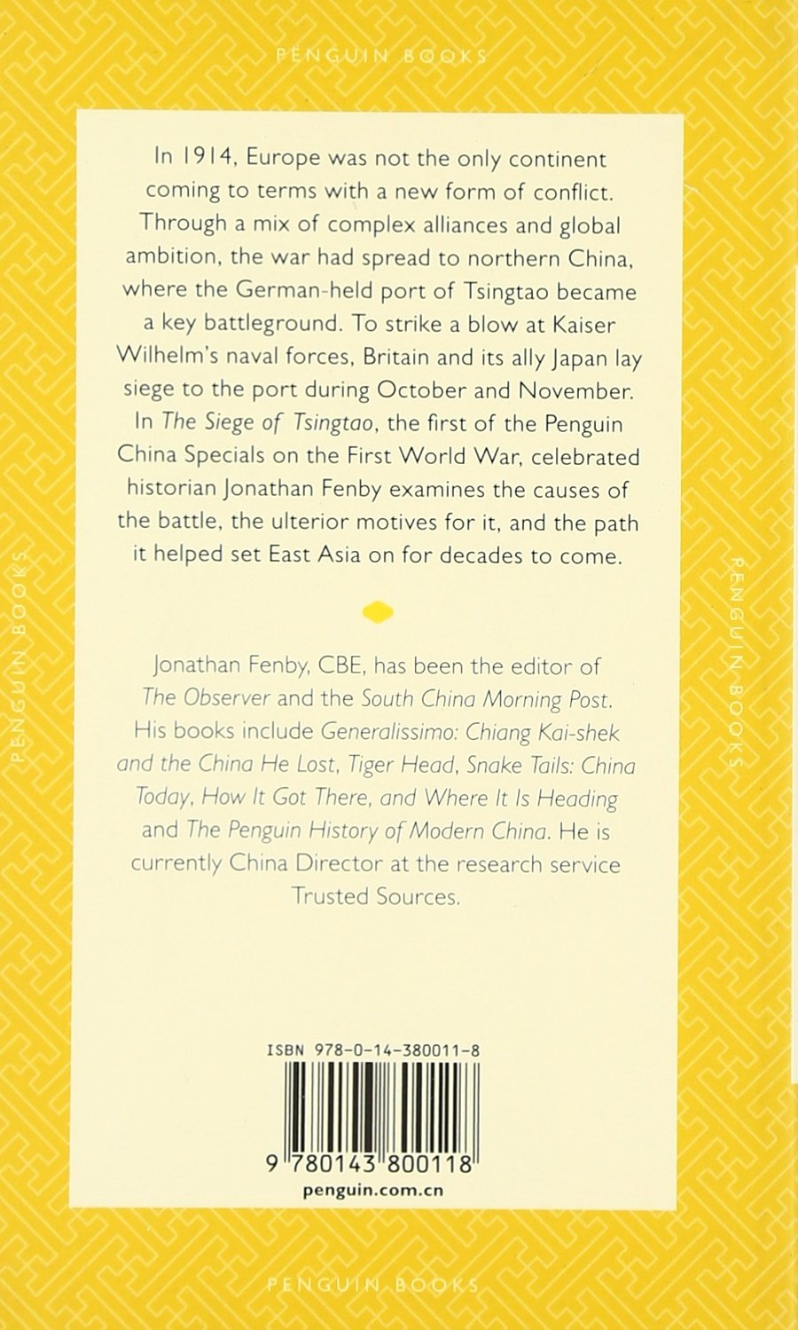 Buy The Siege of Tsingtao: The Only Battle of the First World War to Be  Fought in East Asia (Penguin Specials) Book Online at Low Prices in India    The ...