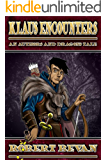 Klaus Encounters: The Legend of Klaus Richter (Authors and Dragons Origins Book 3)