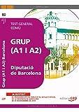 Grup (A1 y A2) de la Diputació de Barcelona. Test General Comú (Colección 1169)