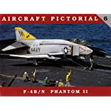 Aircraft Pictorial, No. 6: F-4B/N Phantom II
