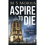 Aspire to Die: An Oxford Murder Mystery