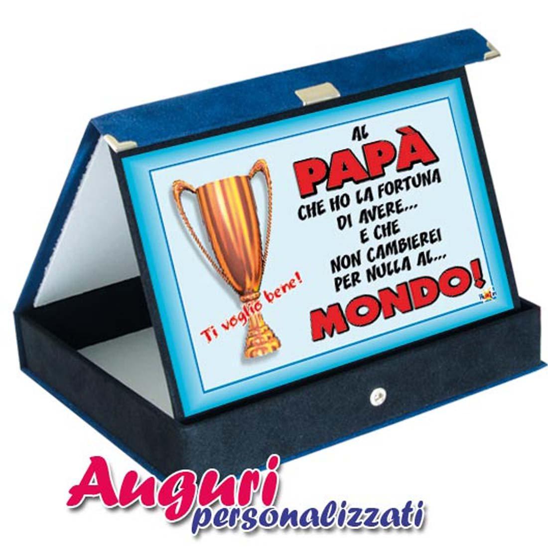 Favorito Targa premio al papà che ho la fortuna: Amazon.it: Giochi e giocattoli JI63