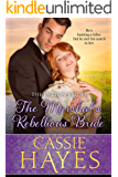 The Marshal's Rebellious Bride: (A Sweet Western Historical Romance) (The Dalton Brides Book 9)