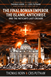 The Final Roman Emperor, the Islamic Antichrist, and the Vatican's Last Crusade (English Edition)