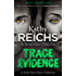 Trace Evidence: A Virals Short Story Collection