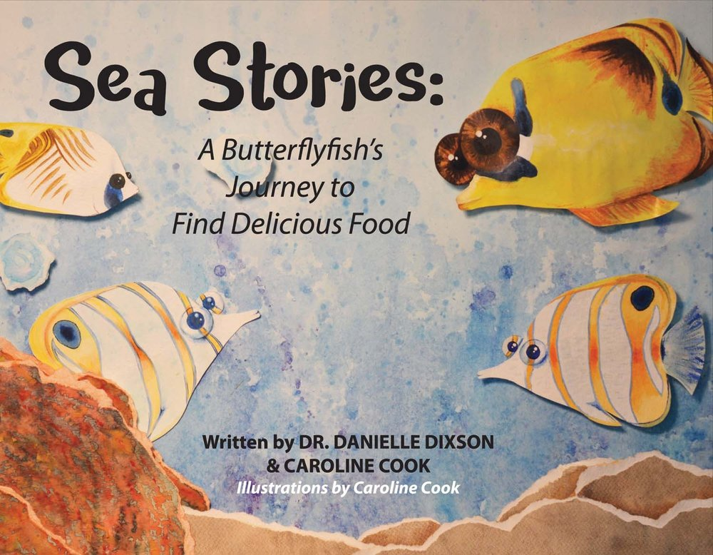 Sea Stories: A Butterflyfish's Journey to Find Delicious Food