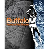 Buffalo, Home of the Braves