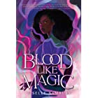 Blood Like Magic