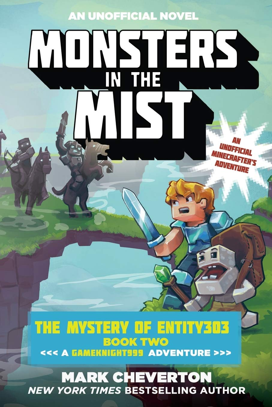 Monsters In The Mist The Mystery Of Entity303 Book Two A Gameknight999 Adventure An Unofficial Minecrafter S Adventure Gameknight999 Series Cheverton Mark 9781510718876 Amazon Com Books