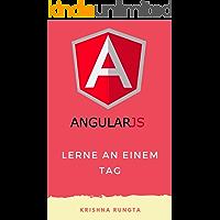 Lerne AngularJS an einem Tag: Komplette Angular JS Guide mit Beispielen