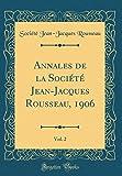 Annales de la Société Jean-Jacques Rousseau, 1906, Vol. 2 (Classic Reprint)
