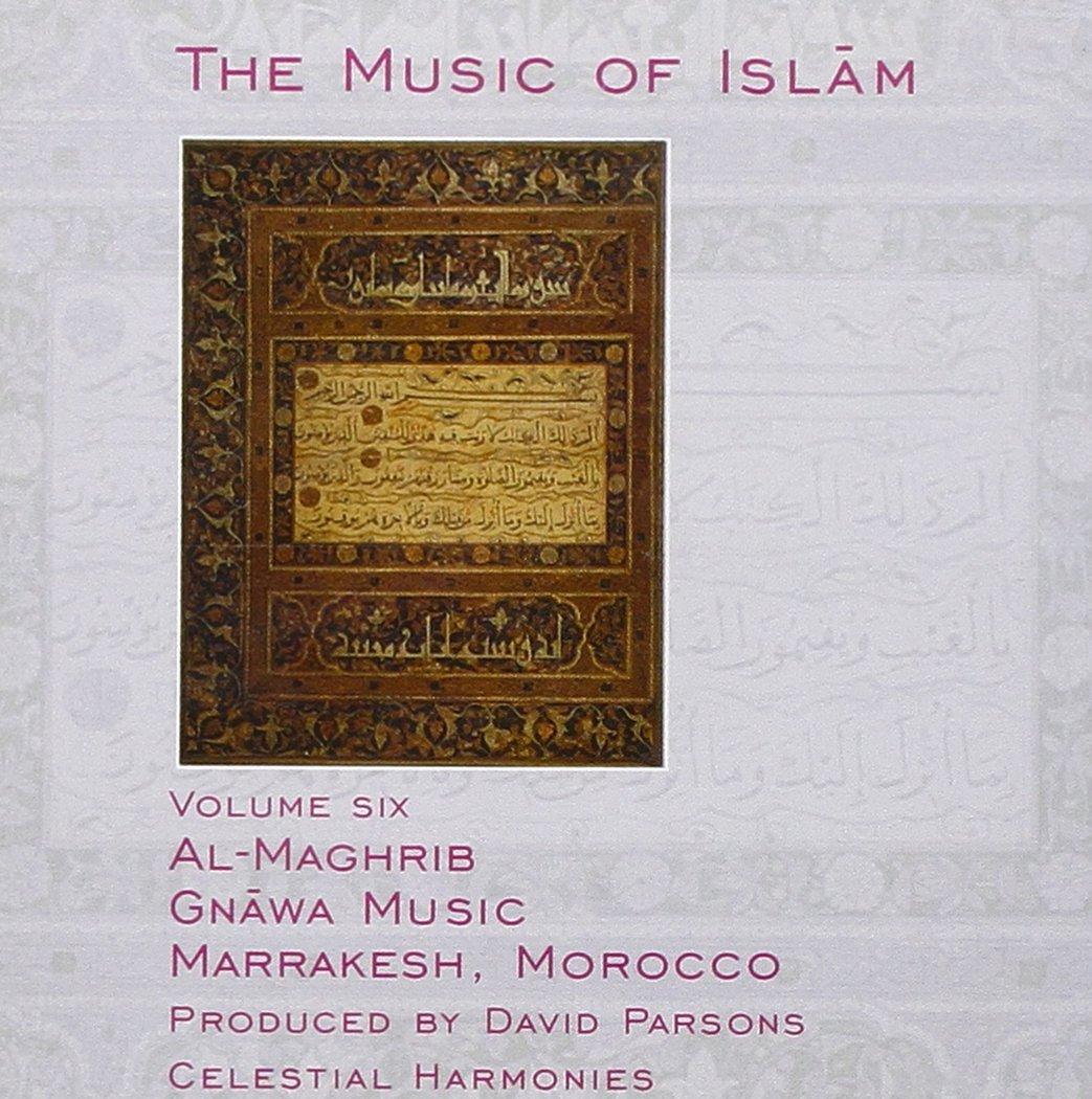 The Music of Islam, Vol. 6: Al-Maghrib, Gnawa Music, Marrakesh, Morocco