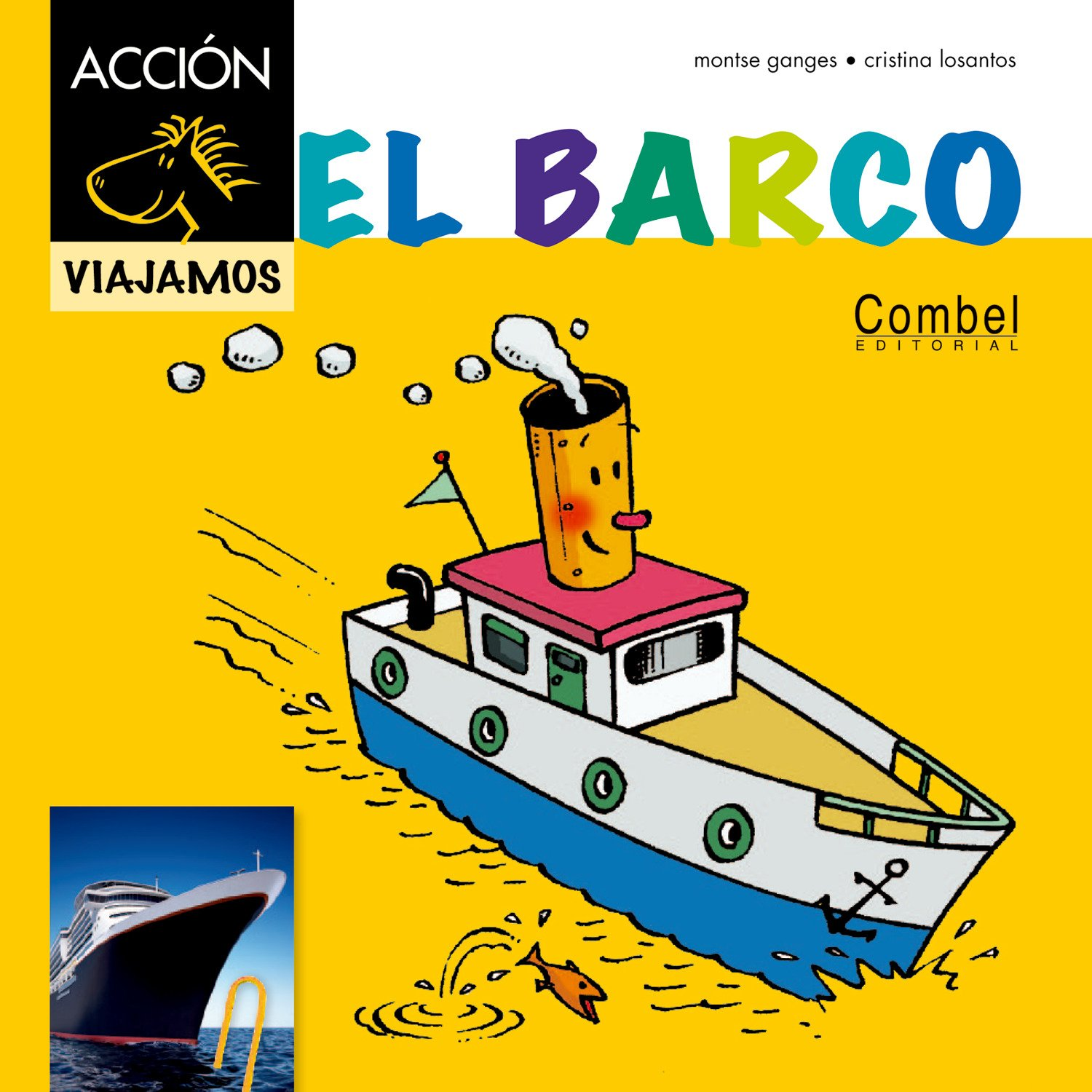 El barco (Caballo alado ACCIÓN) (Spanish Edition): Montse Ganges, Cristina Losantos: 9788498257502: Amazon.com: Books