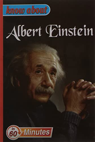 Know About  Albert Einstein (Know About Series)