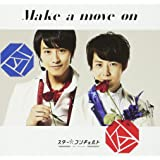 Make a move on(ヒロキ・周盤)