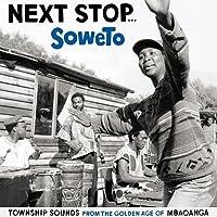 Next Stop Soweto [Importado]