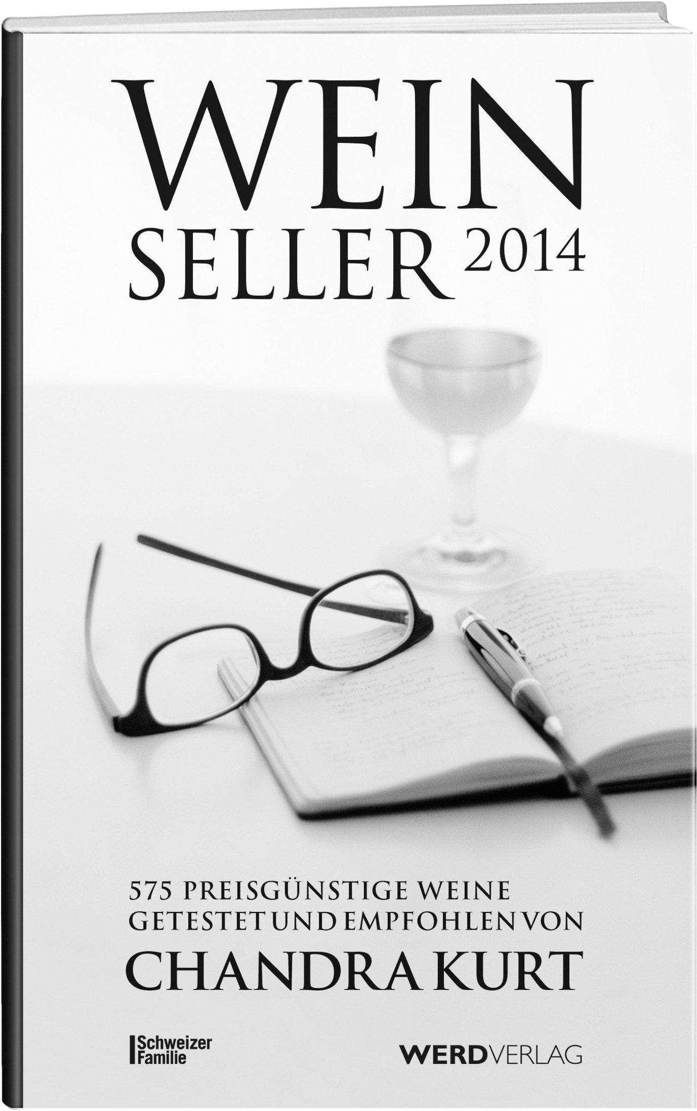 weinseller-2014-ber-500-preisgnstige-weine-getestet-und-empfohlen-von-chandra-kurt