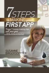 7 Steps to making your first app Kindle Edition