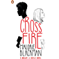 Crossfire (Noughts and Crosses Book 5)