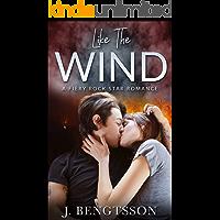 Like The Wind: A Fiery Rock Star Romance book cover