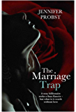 The Marriage Trap (Marriage to a Billionaire)