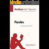 Paroles de Jacques Prévert (Analyse de l'oeuvre): Comprendre la littérature avec lePetitLittéraire.fr (Fiche de lecture) (French Edition)