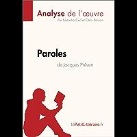 Paroles de Jacques Prévert (Analyse de l'oeuvre): Comprendre la littérature avec lePetitLittéraire.fr (Fiche de lecture…