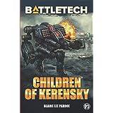 BattleTech: Children of Kerensky (BattleTech Novel)