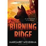 Burning Ridge (A Timber Creek K-9 Mystery Book 4)