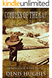 Coyotes of the Gap (English Edition)